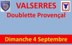 VALSERRES - DOUBLETTE JEU PROVENÇAL -  Dimanche 04 septembre