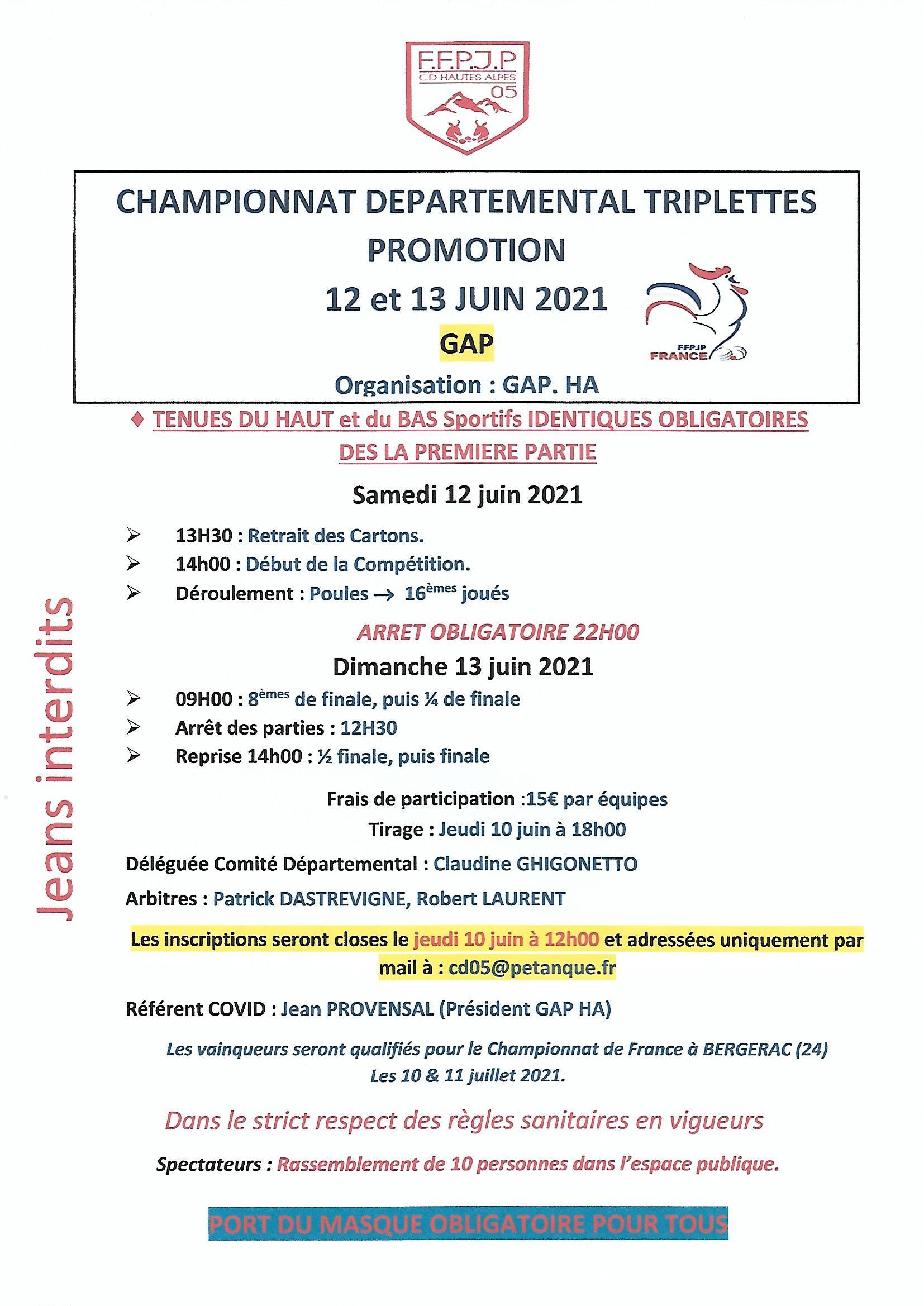 Championnat Départemental Triplettes Promotion 12 et 13 Juin à GAP